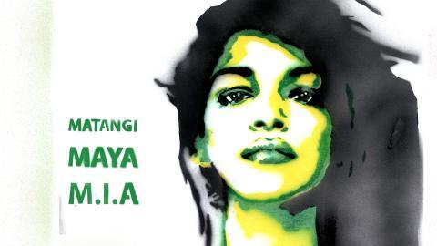 Matangi_Maya_Mia