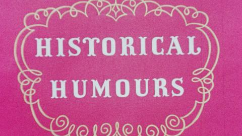 Historical Humors